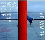 THE WAY UP / PAT METHENY GROUP